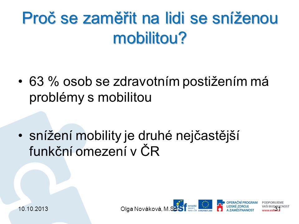 Proč se zaměřit na lidi se sníženou mobilitou