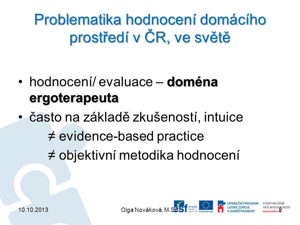 Problematika hodnocení domácího prostředí v ČR, ve světě