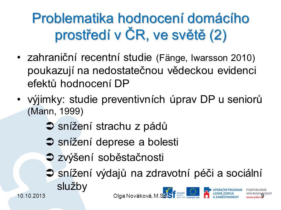Problematika hodnocení domácího prostředí v ČR, ve světě (2)