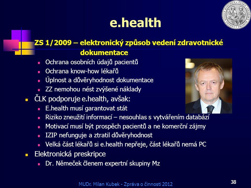 e.health ZS 1/2009 – elektronický způsob vedení zdravotnické