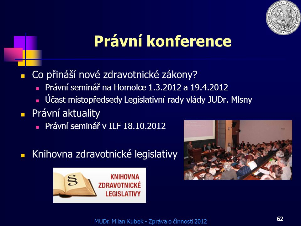 Právní konference Co přináší nové zdravotnické zákony