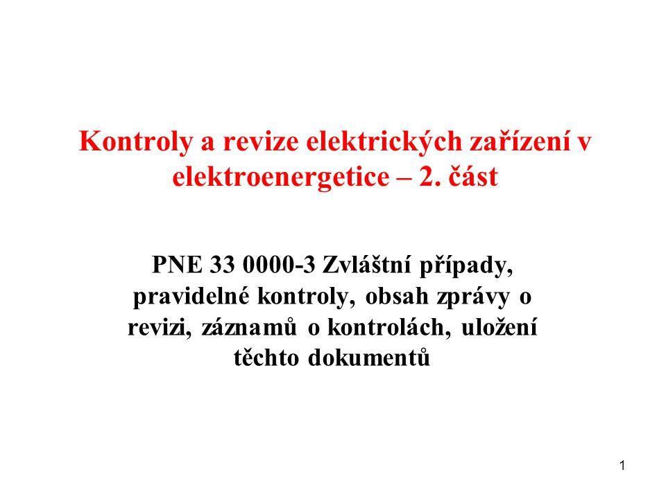 Kontroly a revize elektrických zařízení v elektroenergetice – 2. část