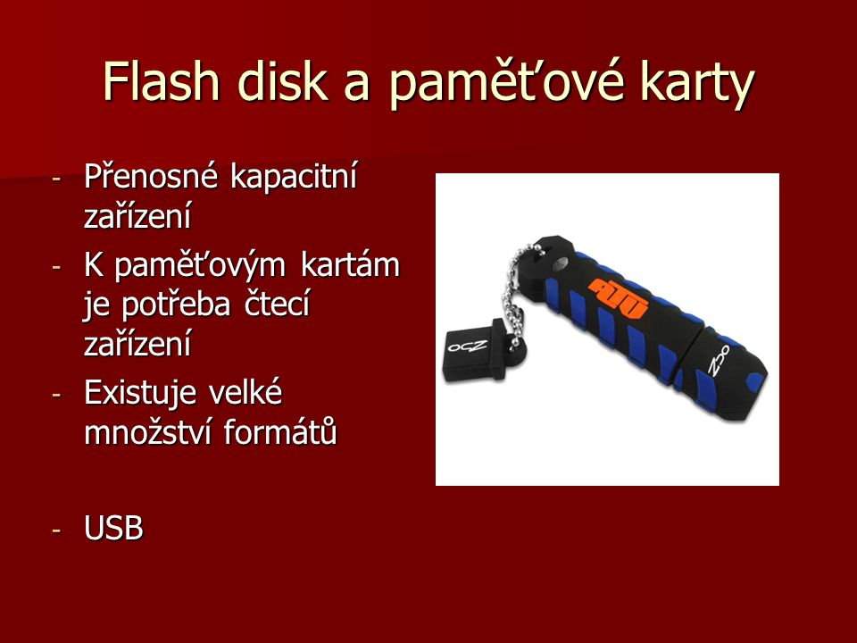 Flash disk a paměťové karty