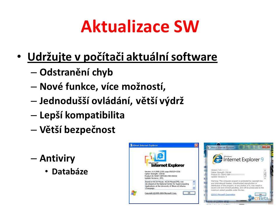 Aktualizace SW Udržujte v počítači aktuální software Odstranění chyb