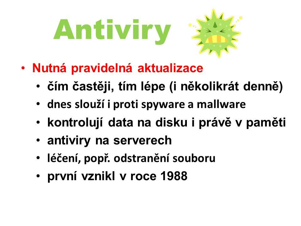 Antiviry Nutná pravidelná aktualizace