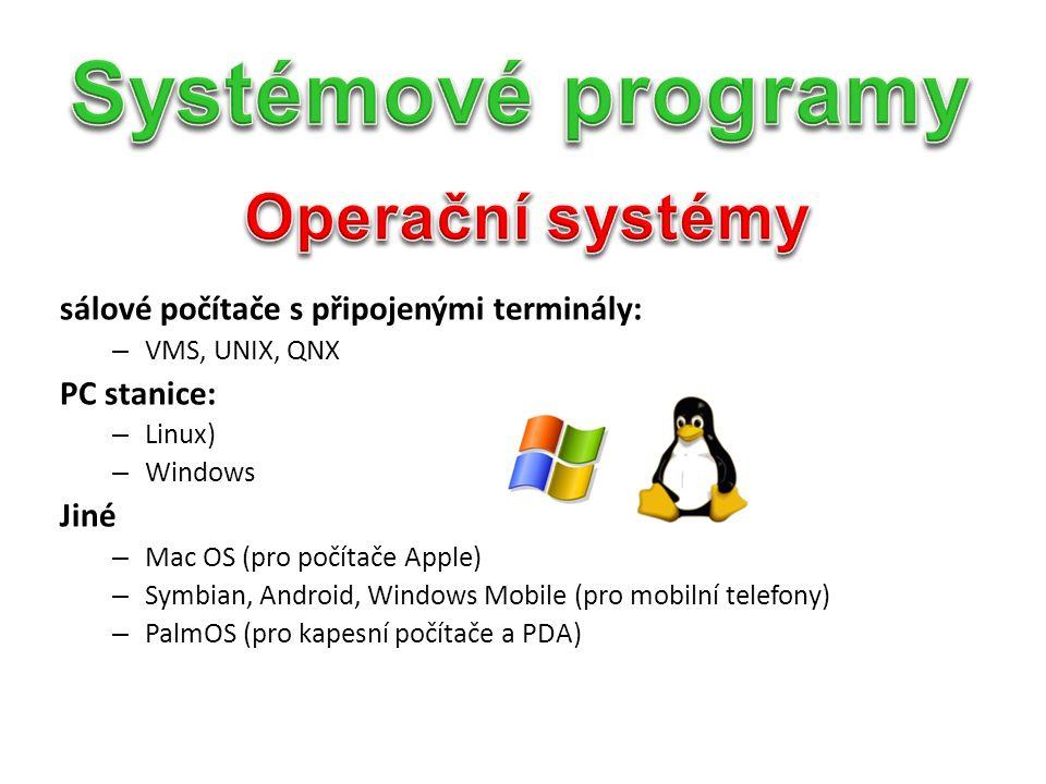 Systémové programy Operační systémy