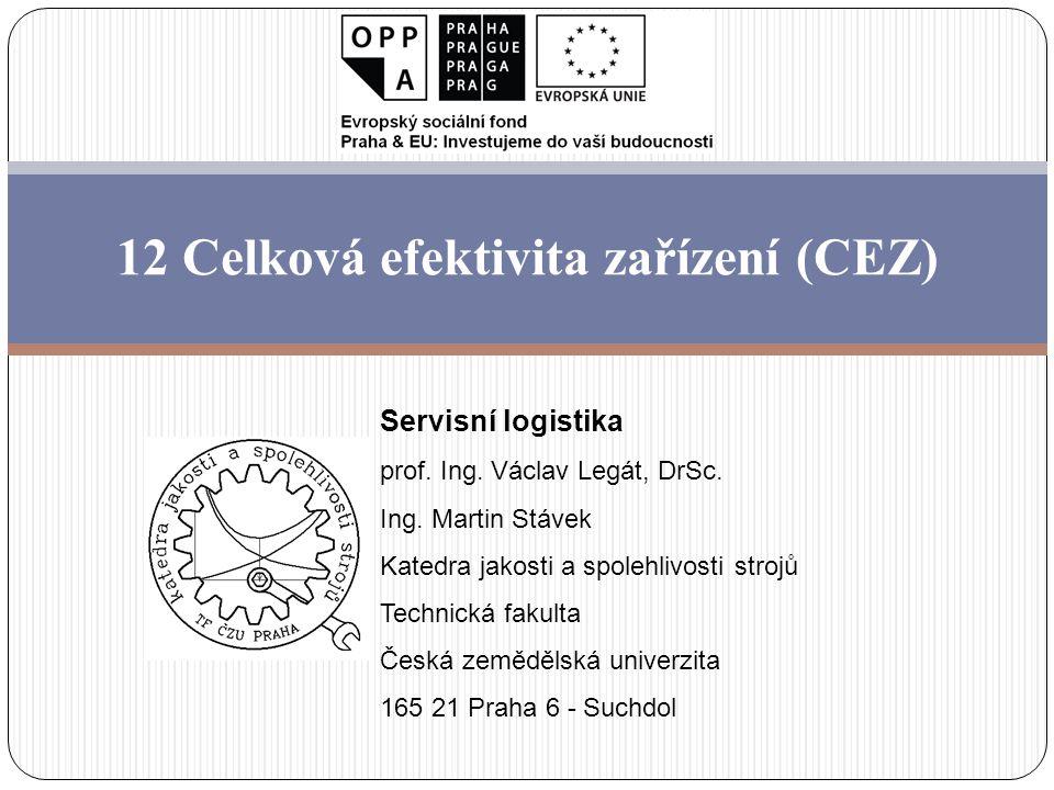 12 Celková efektivita zařízení (CEZ)