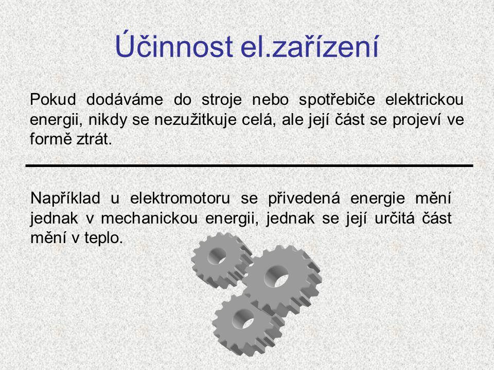 Účinnost el.zařízení