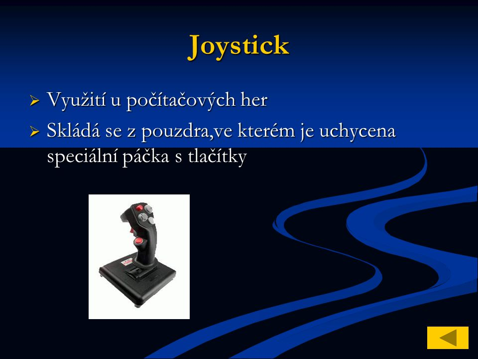 Joystick Využití u počítačových her