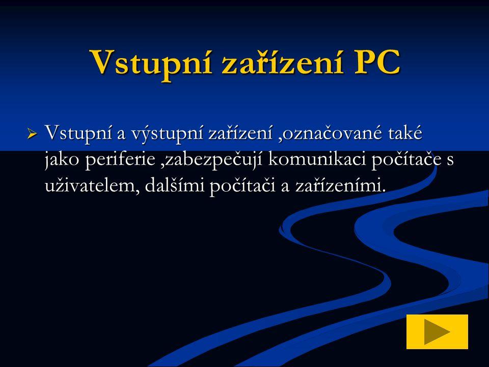 Vstupní zařízení PC
