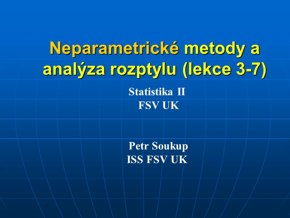 Neparametrické metody a analýza rozptylu (lekce 3-7)