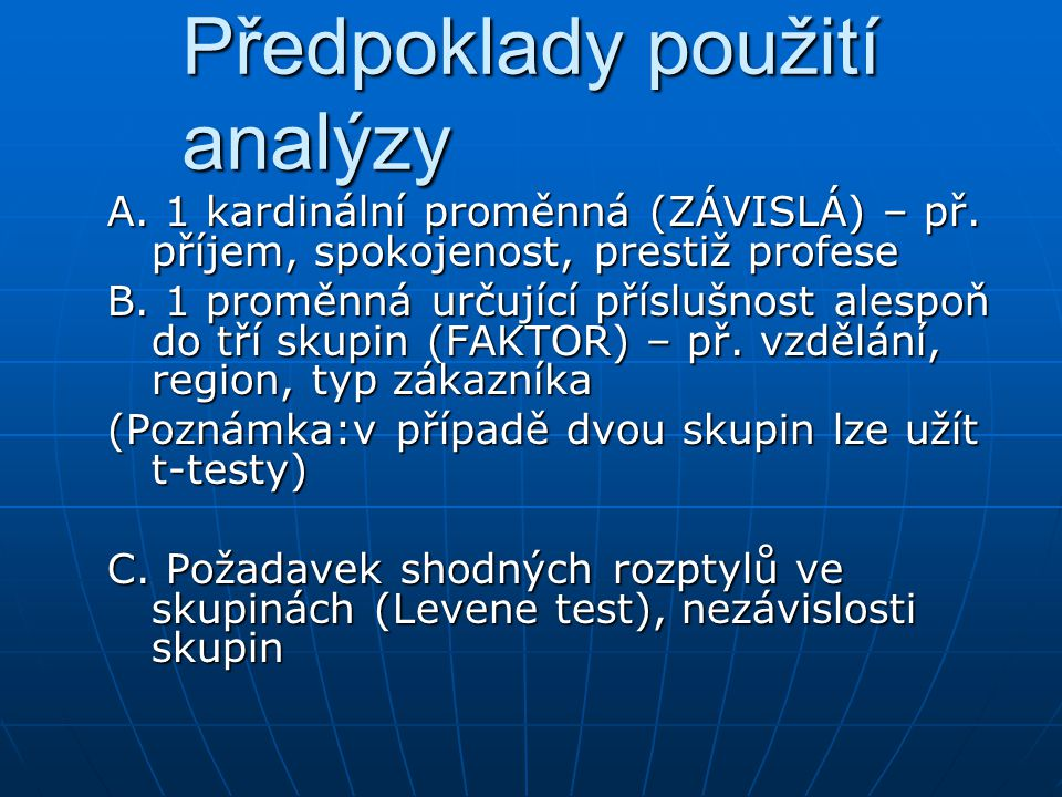 Předpoklady použití analýzy