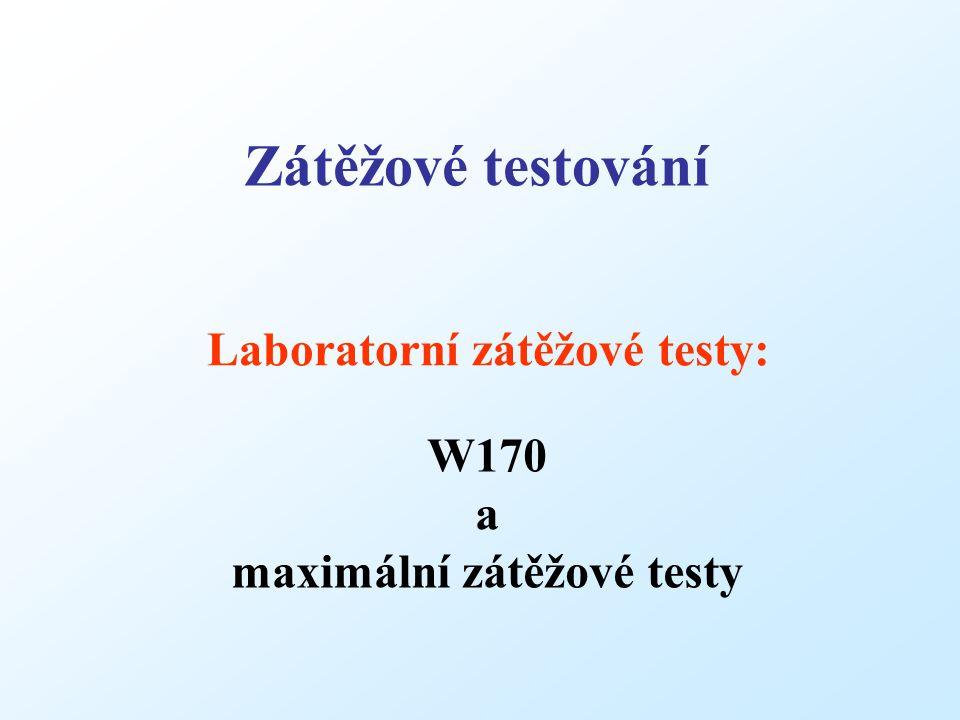 Laboratorní zátěžové testy: