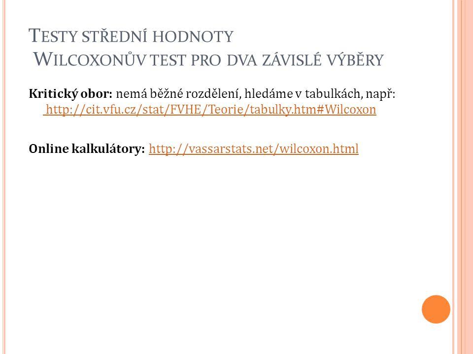 Testy střední hodnoty Wilcoxonův test pro dva závislé výběry