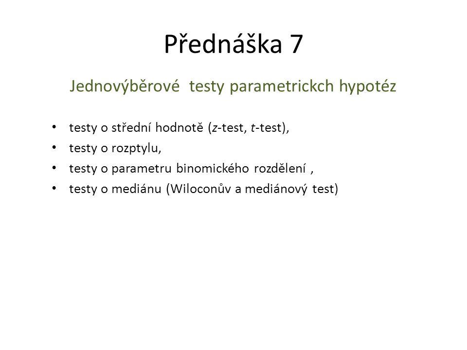 Jednovýběrové testy parametrickch hypotéz
