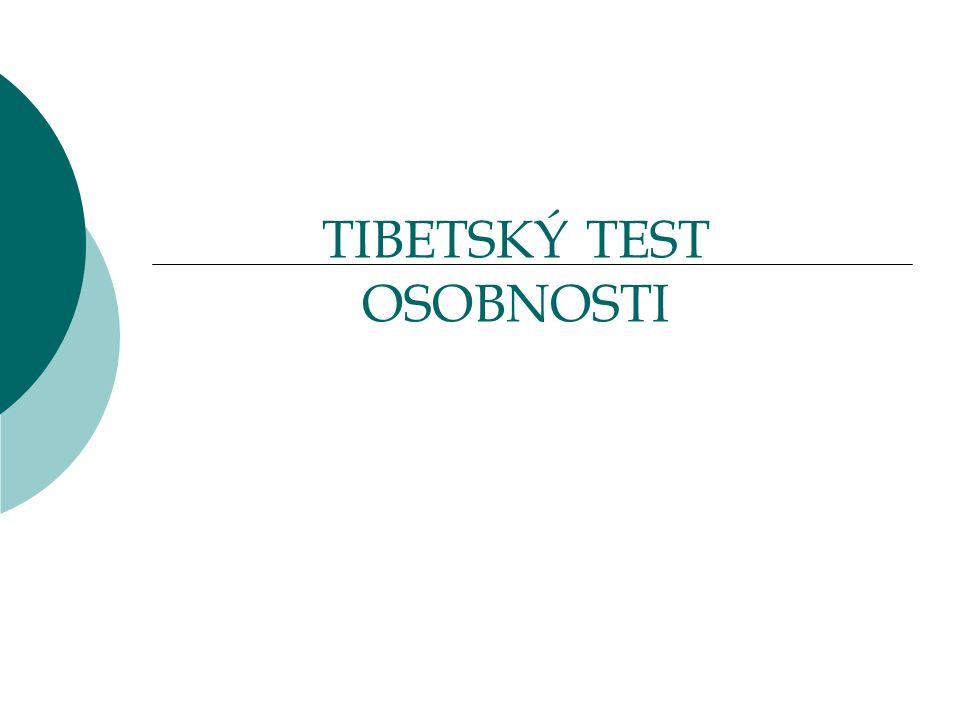 TIBETSKÝ TEST OSOBNOSTI
