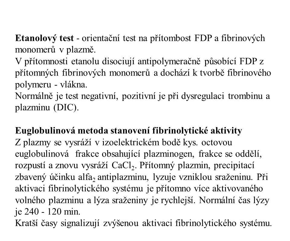 Euglobulinová metoda stanovení fibrinolytické aktivity