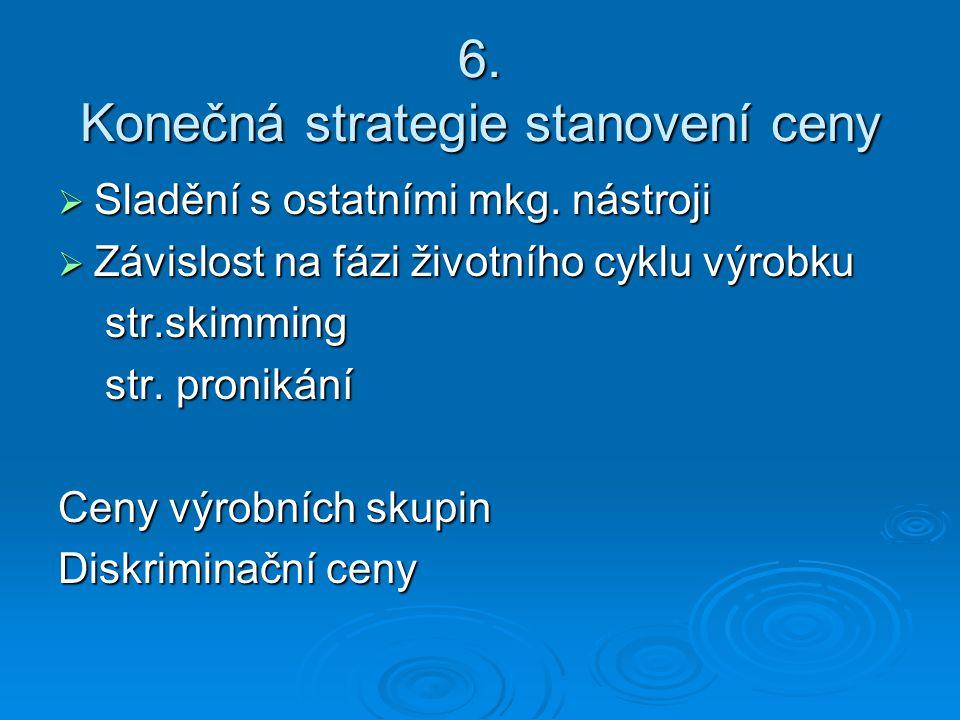 6. Konečná strategie stanovení ceny