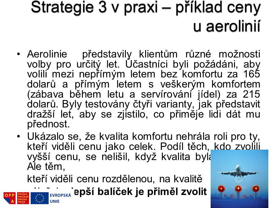 Strategie 3 v praxi – příklad ceny u aerolinií