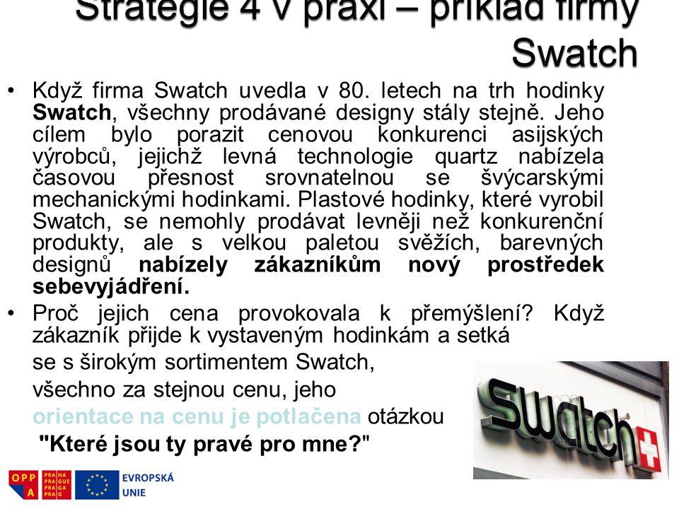 Strategie 4 v praxi – příklad firmy Swatch