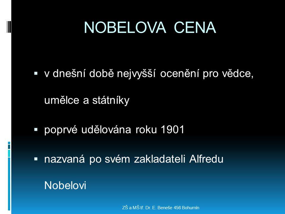 NOBELOVA CENA v dnešní době nejvyšší ocenění pro vědce, umělce a státníky. poprvé udělována roku 1901.