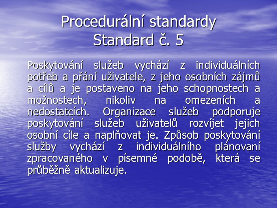 Procedurální standardy Standard č. 5