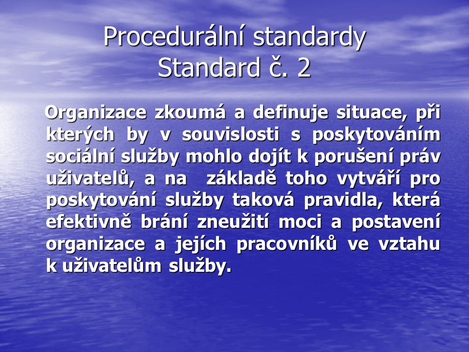 Procedurální standardy Standard č. 2