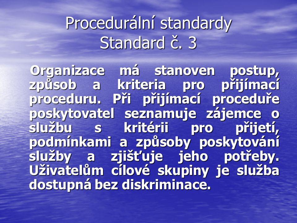 Procedurální standardy Standard č. 3