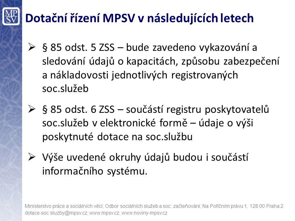 Dotační řízení MPSV v následujících letech