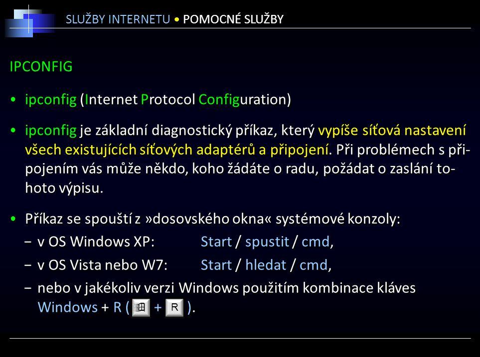 ipconfig (Internet Protocol Configuration)