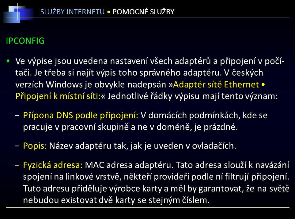Popis: Název adaptéru tak, jak je uveden v ovladačích.