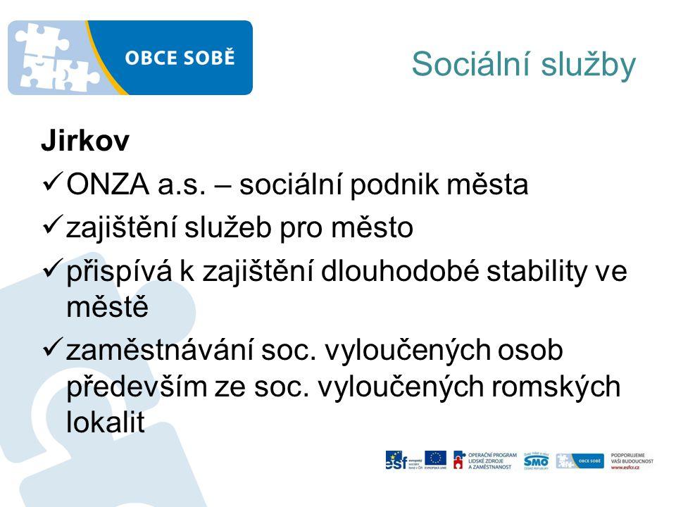 Sociální služby Jirkov ONZA a.s. – sociální podnik města