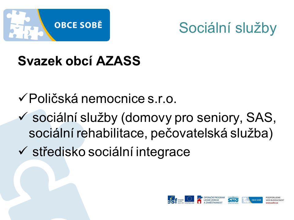 Sociální služby Svazek obcí AZASS Poličská nemocnice s.r.o.