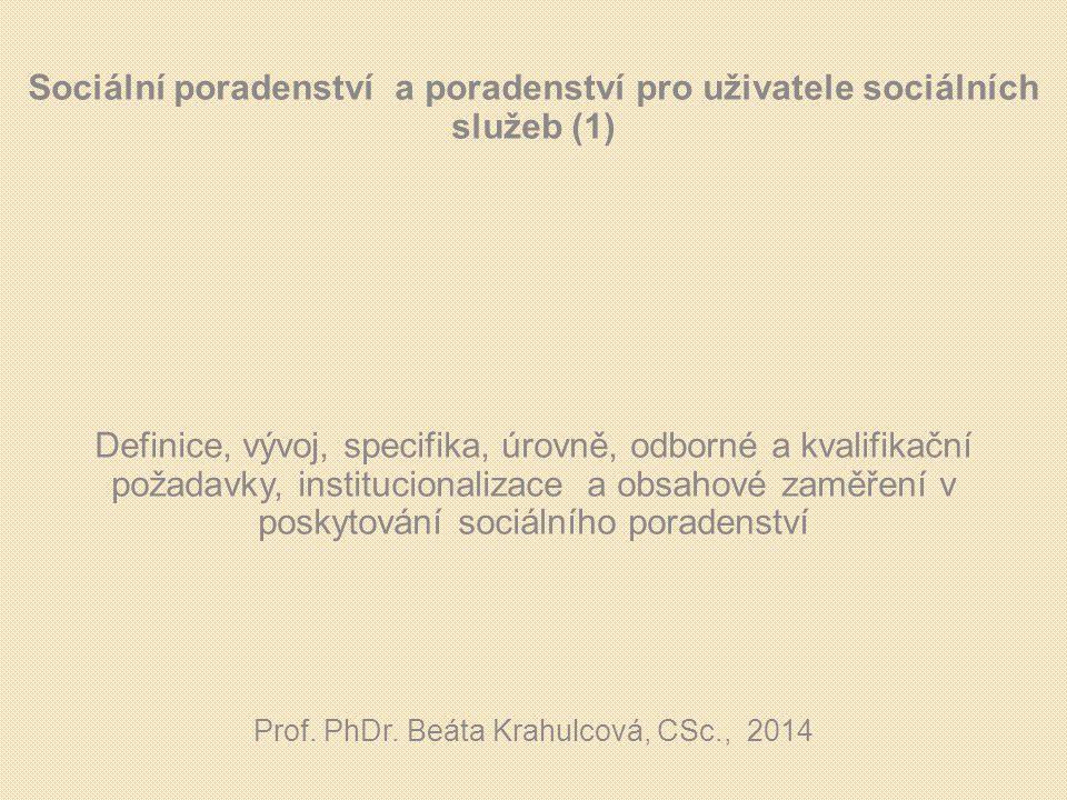 Sociální poradenství a poradenství pro uživatele sociálních služeb (1)