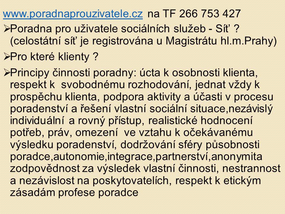 www.poradnaprouzivatele.cz na TF 266 753 427