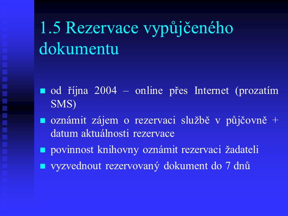 1.5 Rezervace vypůjčeného dokumentu