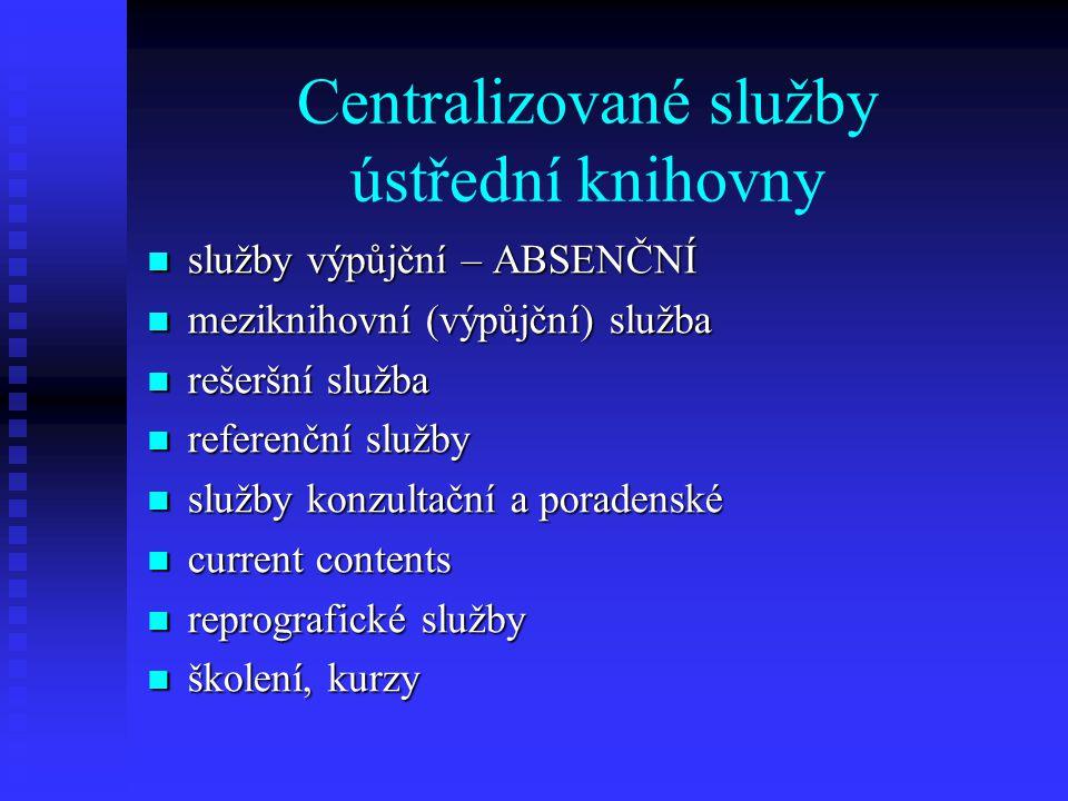Centralizované služby ústřední knihovny