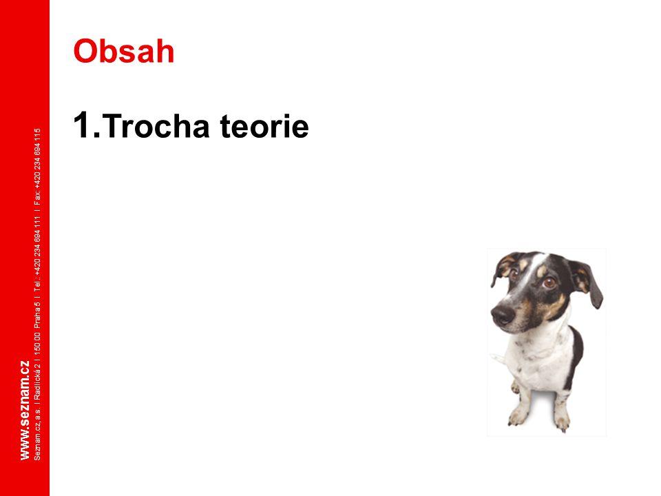 Obsah Trocha teorie www.seznam.cz