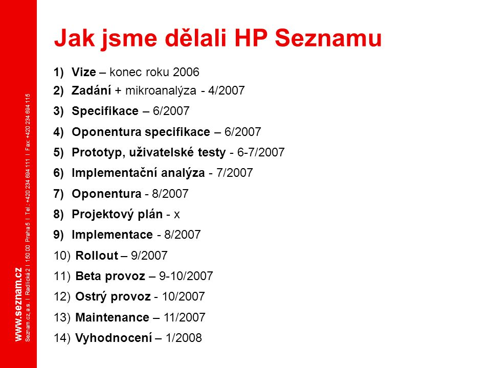 Jak jsme dělali HP Seznamu