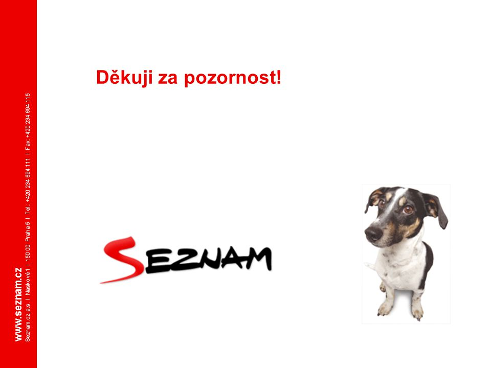 Děkuji za pozornost! www.seznam.cz