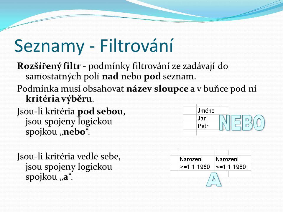 Seznamy - Filtrování NEBO A