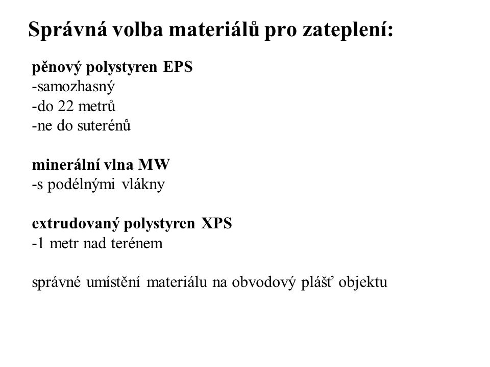 Správná volba materiálů pro zateplení: