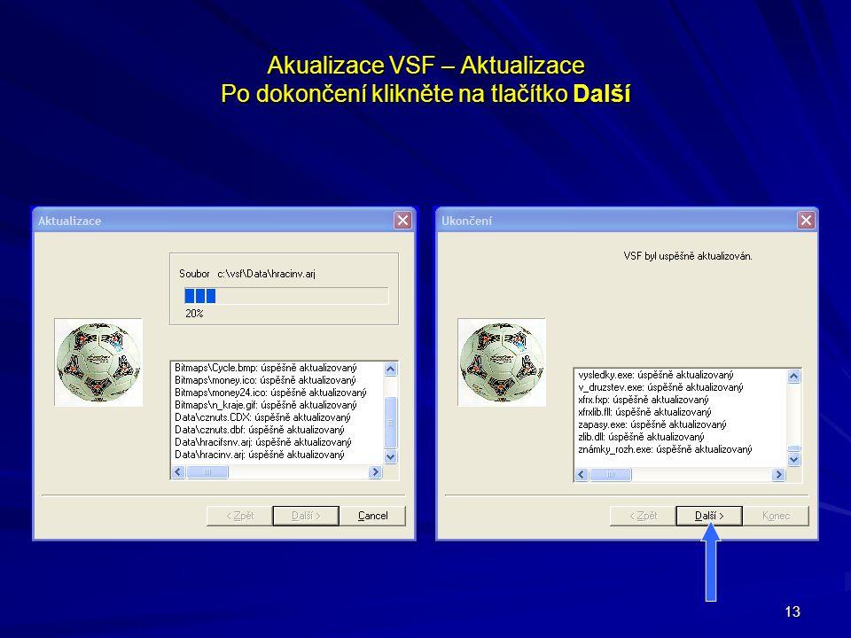 Akualizace VSF – Aktualizace Po dokončení klikněte na tlačítko Další