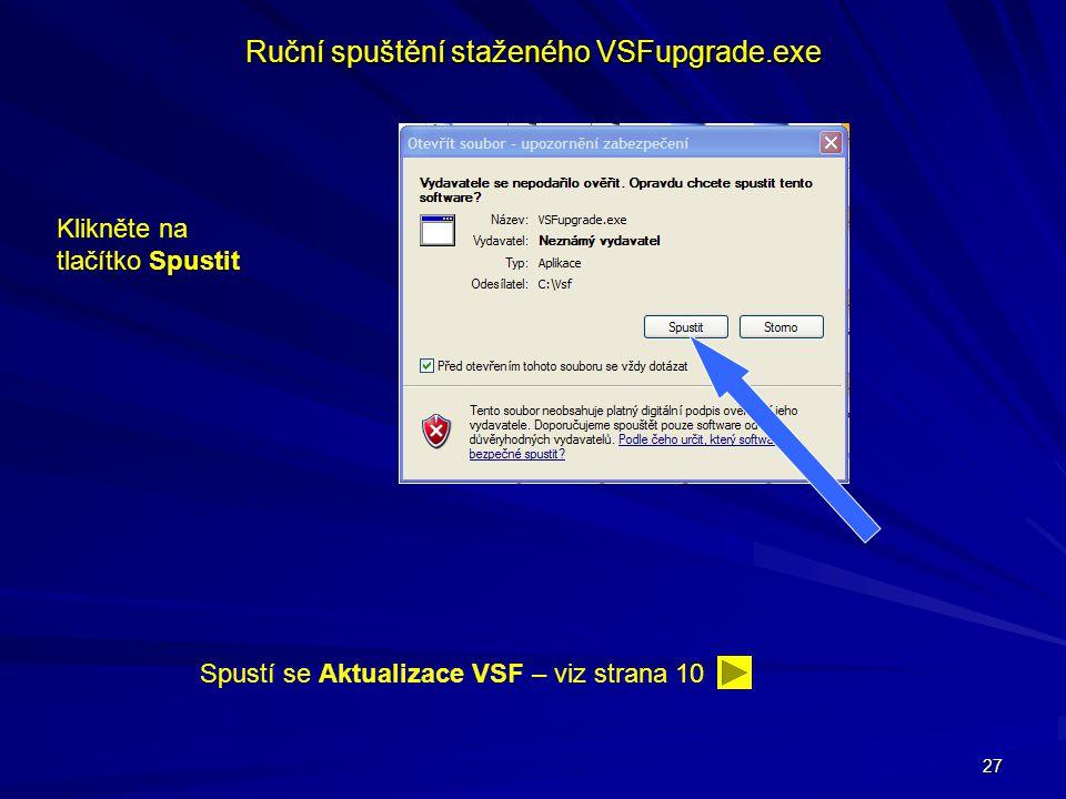 Ruční spuštění staženého VSFupgrade.exe