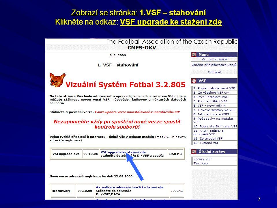 Zobrazí se stránka: 1.VSF – stahování Klikněte na odkaz: VSF upgrade ke stažení zde