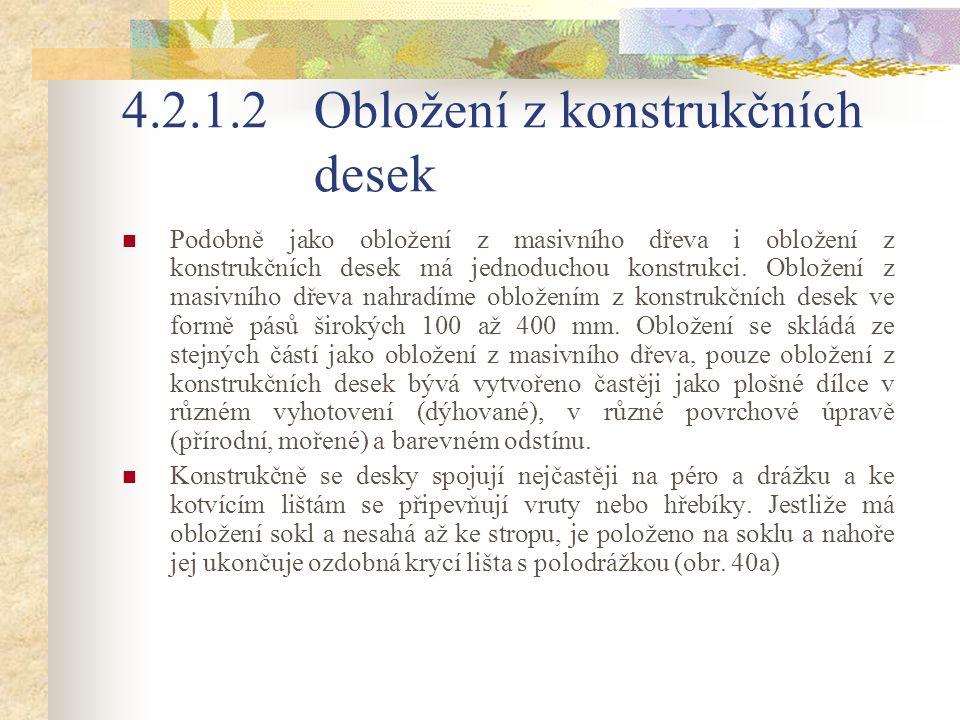 4.2.1.2 Obložení z konstrukčních desek
