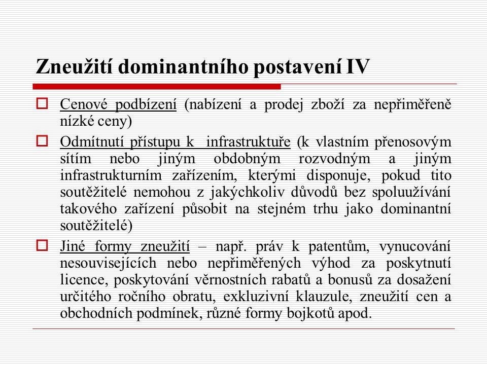 Zneužití dominantního postavení IV
