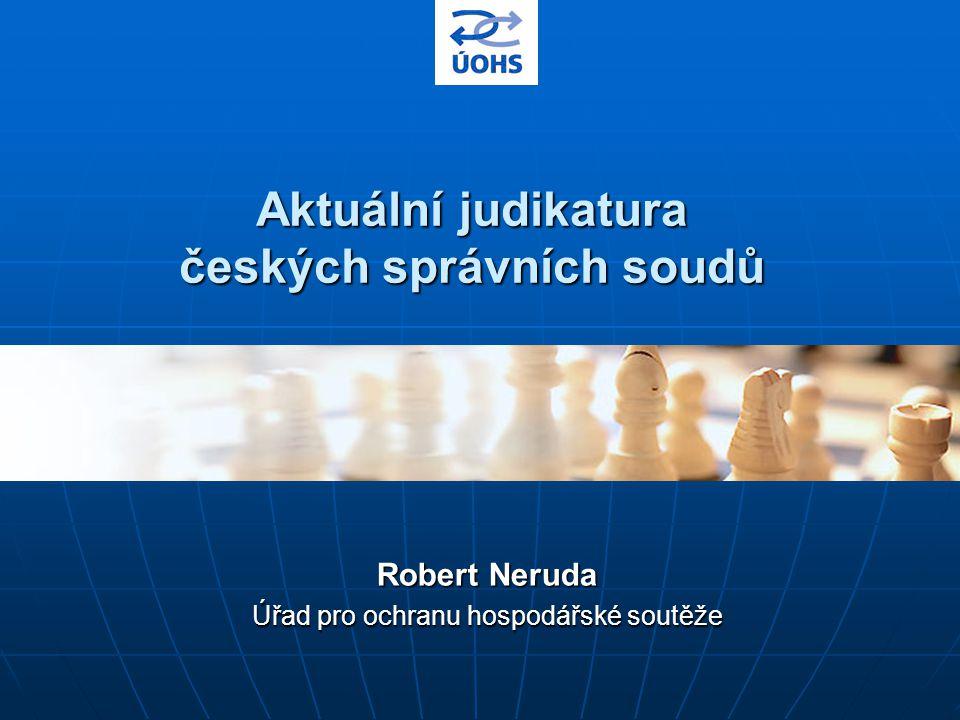 Aktuální judikatura českých správních soudů