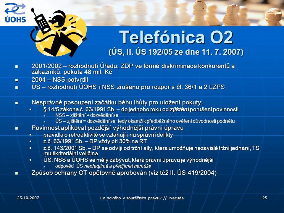 Telefónica O2 (ÚS, II. ÚS 192/05 ze dne 11. 7. 2007)