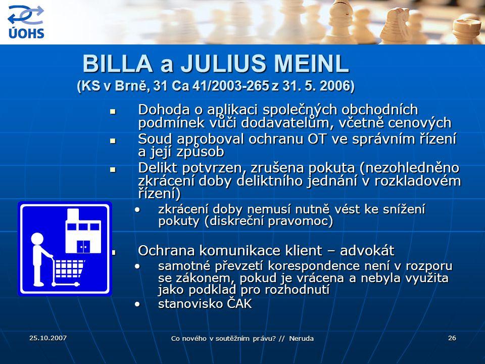 BILLA a JULIUS MEINL (KS v Brně, 31 Ca 41/2003-265 z 31. 5. 2006)